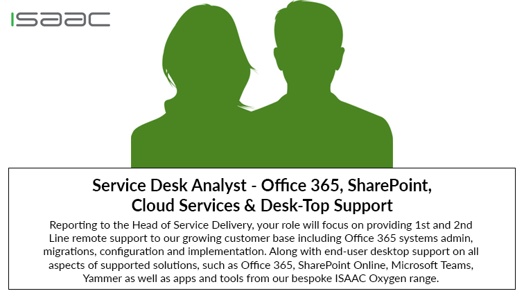 Role Vacancy – Service Desk Analyst – Office 365, SharePoint,  Cloud Services & Desk-Top Support